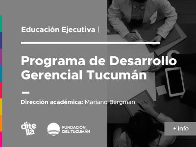 Programa de Desarrollo Gerencial – Tucumán